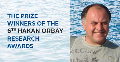 The prize winners of the 6th Hakan Orbay Research Awards