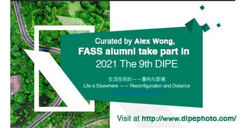 FASS Alumni on the 9th Dali International Photography Exhibition 2021