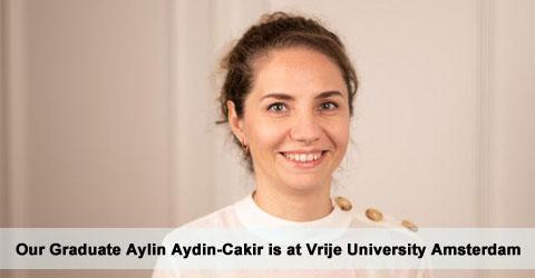 Our Graduate Aylin Aydin-Cakir is at Vrije University Amsterdam