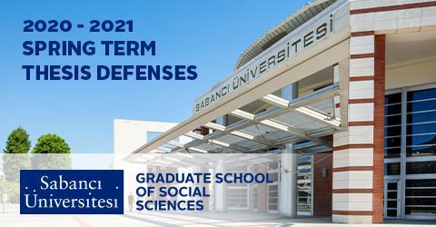 Graduate School of social Sciences 2020-2021 Spring Term Thesis Defenses