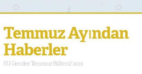 Temmuz Ayından Haberler/SU Gender 2019