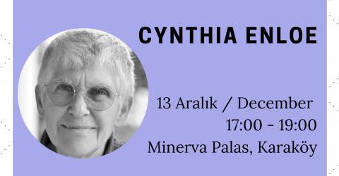 Cynthia Enloe Sabancı Üniversitesi'nde, 12-13 Aralık 2019