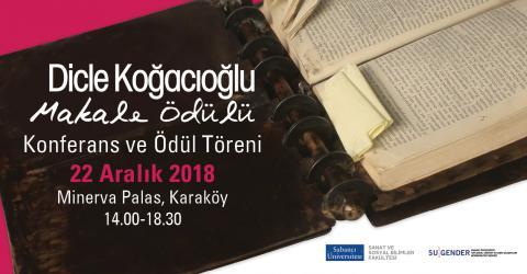 Dicle Koğacıoğlu Makale Ödülü Konferansı ve Ödül Töreni, 22 Aralık 2018