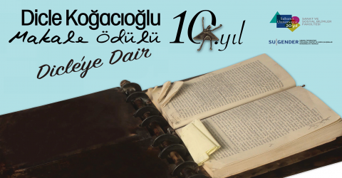 Dicle Koğacıoğlu Makale Ödülü Konferansı Gerçekleştirildi