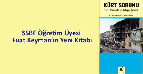 SSBF Öğretim Üyesi Fuat Keyman'ın Yeni Kitabı