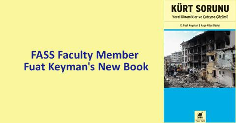FASS Faculty Member Fuat Keyman's New Book