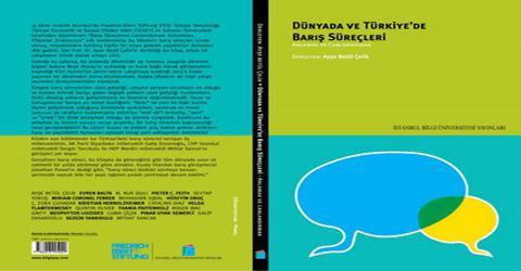 Ayşe Betül Çelik'in yeni kitabı: Dünyada ve Türkiye'de Barış Süreçleri