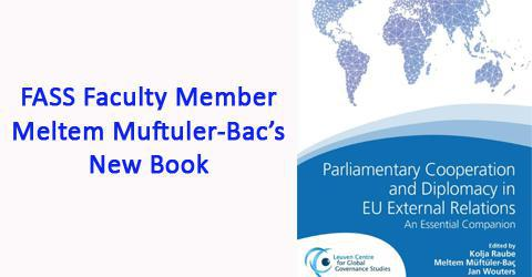 The New Book from FASS Faculty Member Meltem Muftuler-Bac