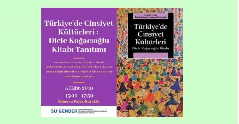 Türkiye'de Cinsiyet Kültürleri: Dicle Koğacıoğlu Kitabı, 5 Ekim 2019