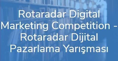 Rotaradar Dijital Pazarlama Yarışması