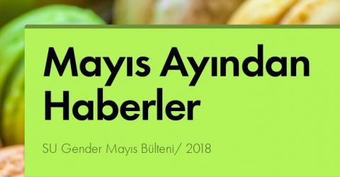 Mayıs Ayından Haberler/ SU Gender 2018...
