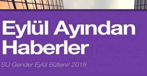 Eylül Ayından Haberler/ SU Gender 2018