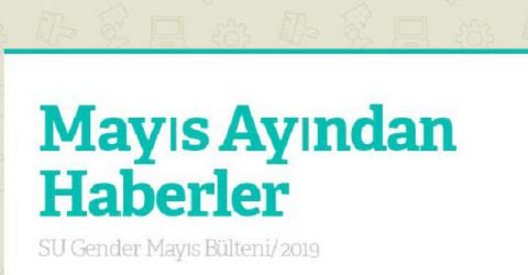 Mayıs Ayından Haberler/ SU Gender 2019