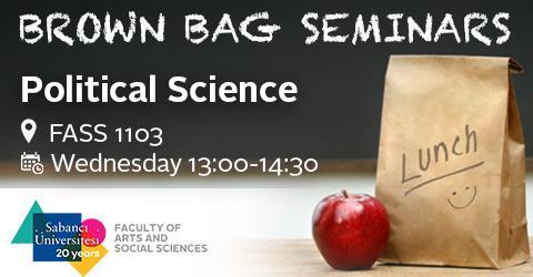 Brown Bag Seminar: Oya Yeğen (Sabancı University)