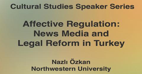 Cultural Studies Seminar: Nazlı Özkan (Northwestern University)