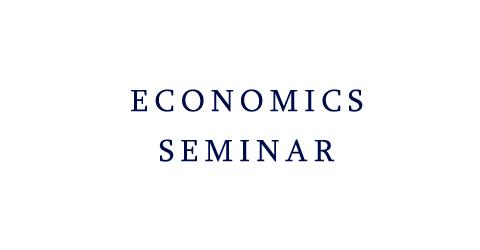 Economics Seminar: Kemal Eren Arbatli (National Research University)