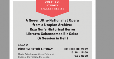Cultural Speaker Series Talk by Rüstem Ertuğ Altınay October 30, 2019