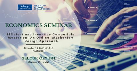 Economics Seminar: Selçuk Özyurt (Sabancı University)