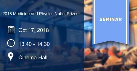 2018 Medicine and Physics Nobel Prizes