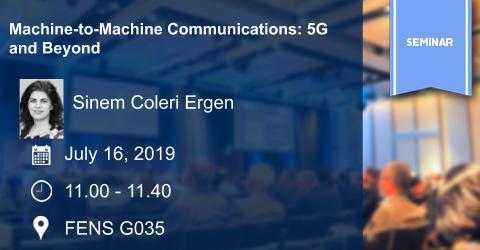 EE & SEC Seminer: Makineler Arası Haberleşme: 5G ve Ötesi