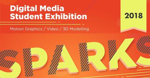 SPARKS 2018 - Dijital medya öğrenci sergisi.