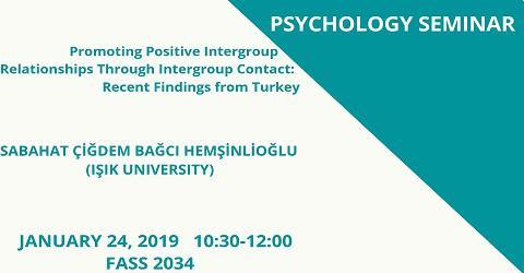 Psychology Seminar: Sabahat Çiğdem Bağcı Hemşinlioğlu