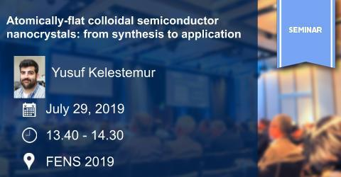 MAT Seminar: Atomically-flat colloidal semiconductor nanocrystals